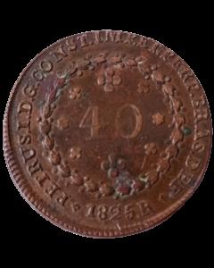 Brasil 40 Réis 1825 R